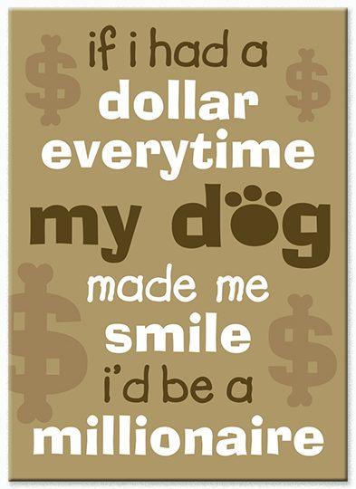 If I Had A Dollar Magnet